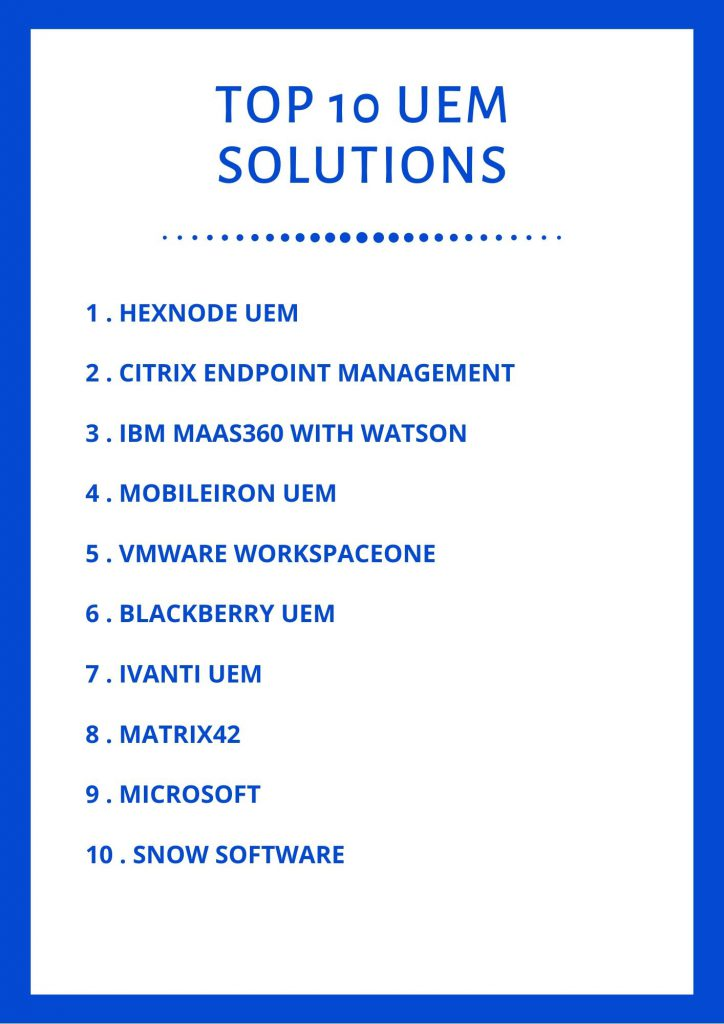 Top Ten UEM solutions for 2020.