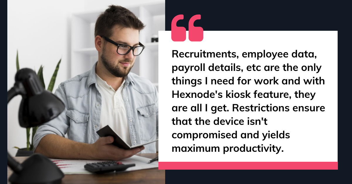 How hexnode uses hexnode to manage hexnode managers quote 3