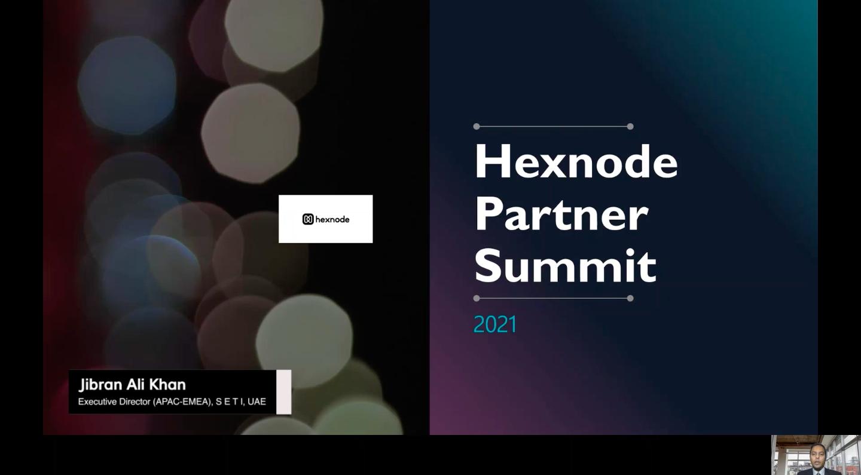 Hexnode Partner Summit Highlights Jibran Ali Khan