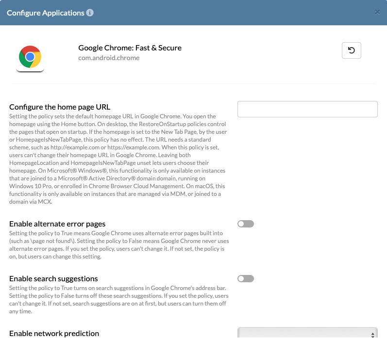 The chrome app on android offers a wide selection of app configurations