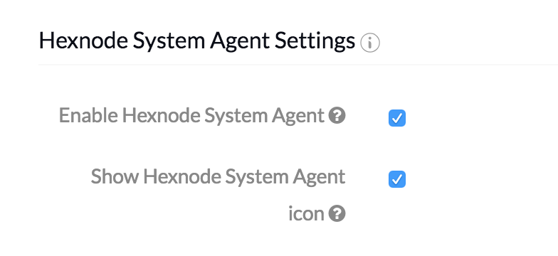 MDM System Agent App - System Agent Settings