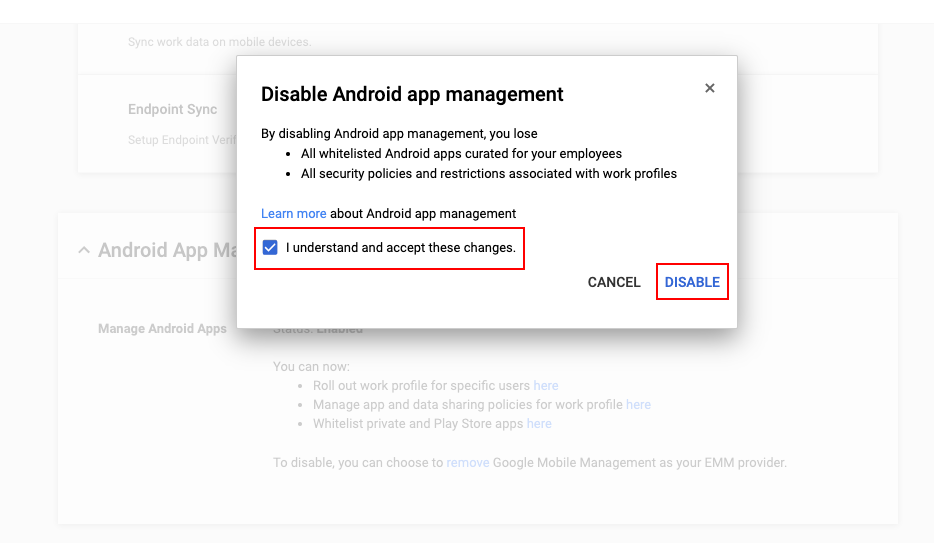 Disable Google mobile management by accepting the changes.