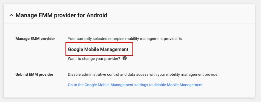 Google Mobile Management as EMM provider